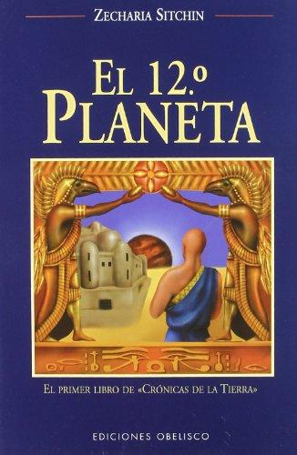El Duodecimo Planeta / The 12th Planet