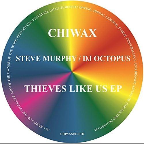 Steve Murphy, Dj Octopus