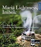 KOSMOS eBooklet: Mariä Lichtmess, Imbolc: Auszug aus dem Hauptwerk: Räuchern im Rhythmus des Jahreskreises
