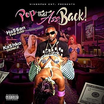 Pop That Ass Back! (feat. Ka$hko Doniz)