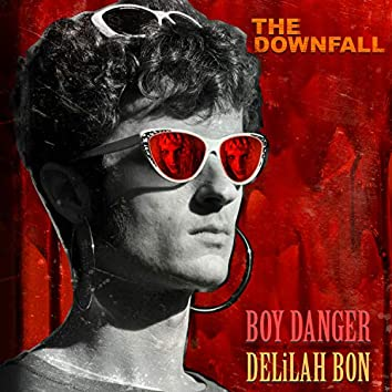 The Downfall (feat. Delilah Bon)