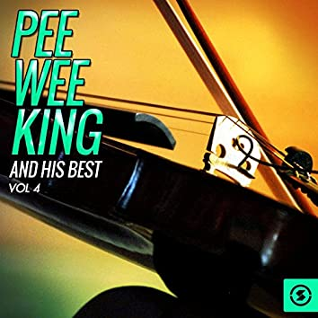 Pee Wee King and His Best, Vol. 4