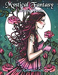 Mystical Fantasy Coloring for Adults - Beautiful Fairies, Dragons, Unicorns  & Mermaids by Molly Harrison