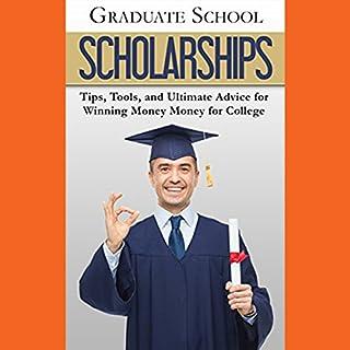 Graduate School Scholarships audiobook cover art