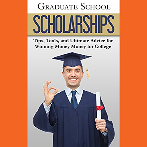 Graduate School Scholarships audiobook cover art