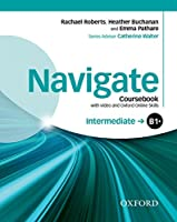 Navigate: Intermediate B1+: Coursebook with DVD and Oxford Online Skills Program