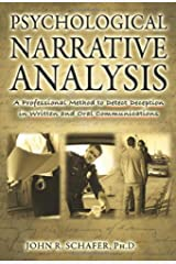 Psychological Narrative Analysis: A Professional Method to Detect Deception in Written and Oral Communications Paperback