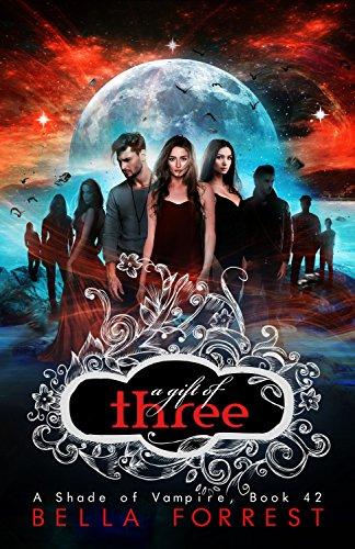 A Shade of Vampire 42: A Gift of Three