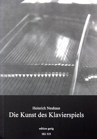DIE KUNST DES KLAVIERSPIELS - arrangiert für Buch [Noten / Sheetmusic] Komponist: NEUHAUS HEINRICH