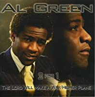 Lord Will Make a Way: Higher Plane by AL GREEN (2002-09-03)