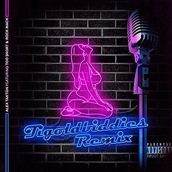 Tigoldbiddies (Remix)