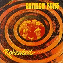 Reheated by Canned Heat (2000-05-16)