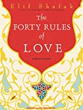 The Forty Rules of Love - A Novel of Rumi - Tantor Media, Inc - 23/02/2010