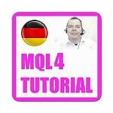 MQL4 Tutorial Deutsch - Einfach Automatisch Traden