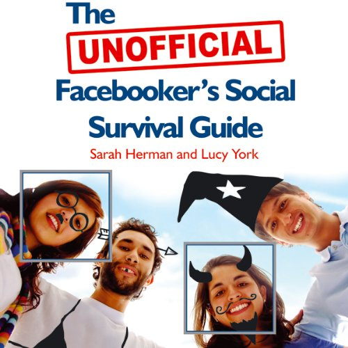 The UNOFFICIAL Facebooker's Social Survival Guide audiobook cover art