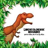Libro de colorear de dinosaurios para niños de 4 a 8 años: Actividades, Colorear, Unir los Puntos, Puzles, Laberintos, Juegos y Mucho Más (Libro de Dinosaurios)
