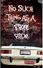 No Such Thing As A Free Ride...A Brandy Alexander Mystery (No Such Thing As...A Brandy Alexander Mystery Book 4)
