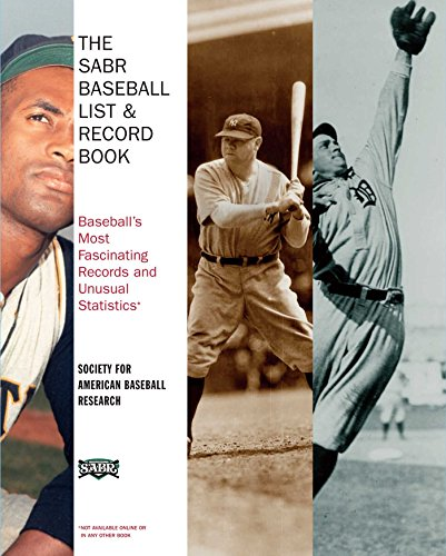 The SABR Baseball List & Record Book: Baseball's Most Fascinating Records and Unusual Statistics (English Edition)