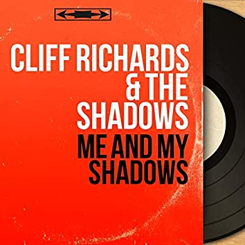 Me and My Shadows (Stereo Version)