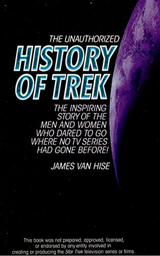 The Unauthorized History of Trek (English Edition)