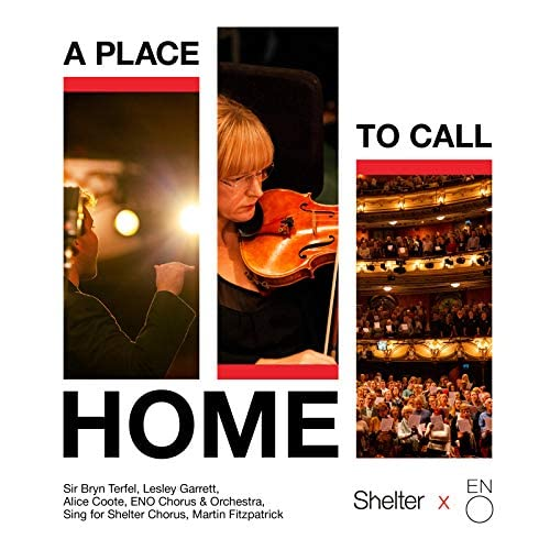 Sir Bryn Terfel, Lesley Garrett, Alice Coote, ENO Chorus & Orchestra, Sing for Shelter Chorus & Martin Fitzpatrick