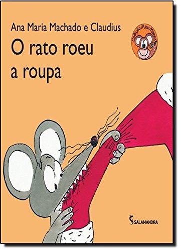 O Rato Roeu a Roupa