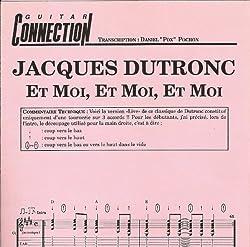 ET MOI , ET MOI , ET MOI - Guit Tab & Sol (GUITAR CONNECTION) (feuillet)
