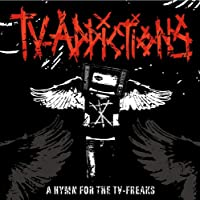A HYMN FOR THE TV−FREAKS