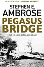 Best pegasus bridge stephen ambrose Reviews