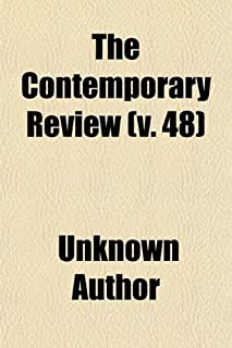 The Contemporary Review (Volume 48)