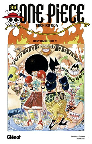 One Piece - Édition originale - Tome 33 : Davy back fight !!