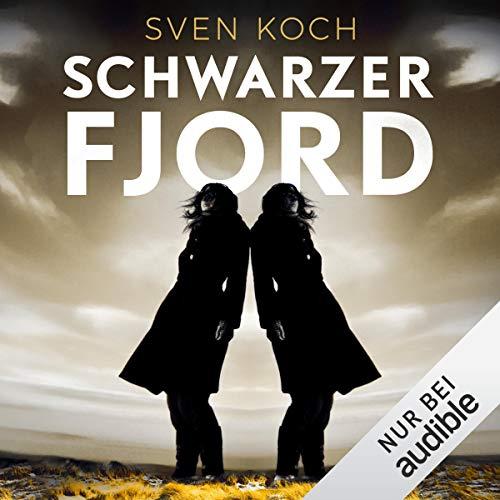 Schwarzer Fjord