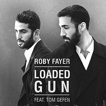 Loaded Gun (feat. Tom Gefen)