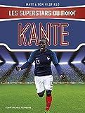 Kanté - Les Superstars du foot