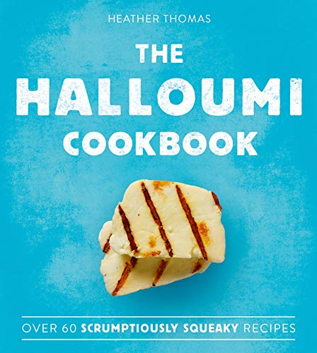 The Halloumi Cookbook [Lingua inglese]