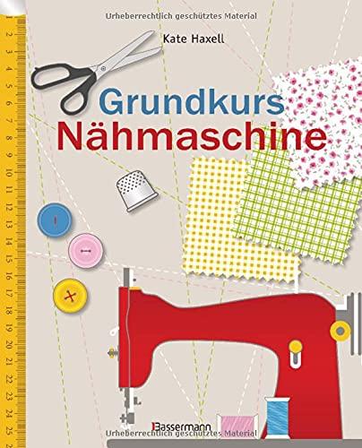 Bassermann Verlag Grundkurs Nähmaschine: Nähen leicht gemacht Foto