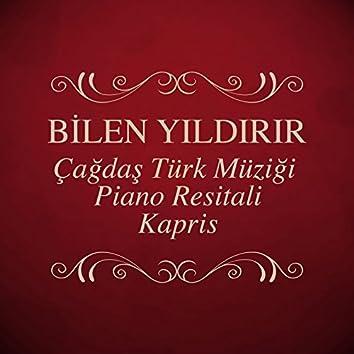 Çağdaş Türk Müziği Piano Resitali - Kapris