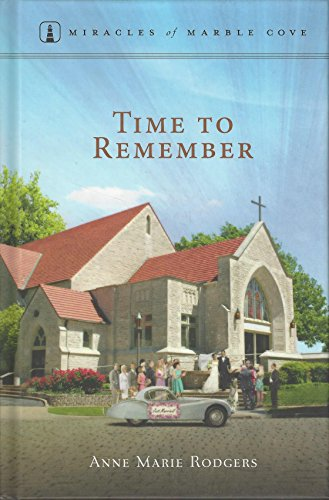 Time to Remember(miracles of Marble Cove #24)