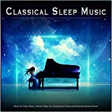 Fur Elise - Beethoven - Classical Piano - Classical Sleep Music - Classical Music For Deep Sleep