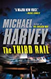 Image of The Third Rail (Michael Kelly Series)