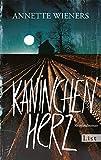 Kaninchenherz: Kriminalroman (Ein Gesine-Cordes-Krimi 1)