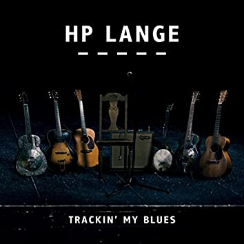 Trackin' My Blues