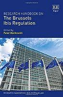 Research Handbook on Brussels Ibis Regulation (Research Handbooks in European Law)