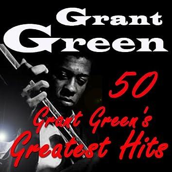 50 Grant Green's Greatest Hits (Original Recordings Digitally Remastered)