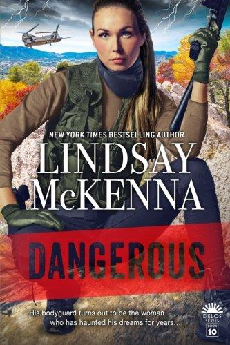 Dangerous: Delos Series, Book 10