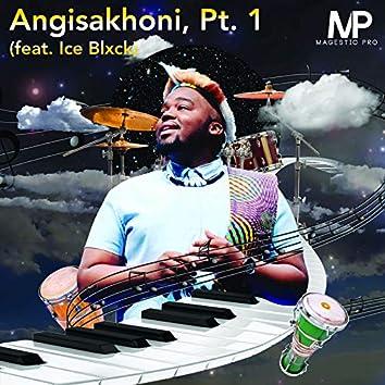 Angisakhoni Pt. 1