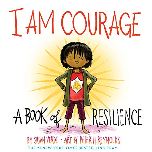 I Am Courage: A Book of Resilience (I Am Books)