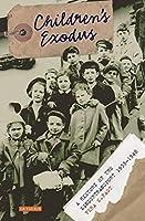Children's Exodus: A History of the Kindertransport