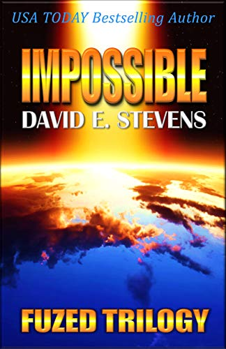 Impossible (Fuzed Trilogy Book 3) (English Edition)
