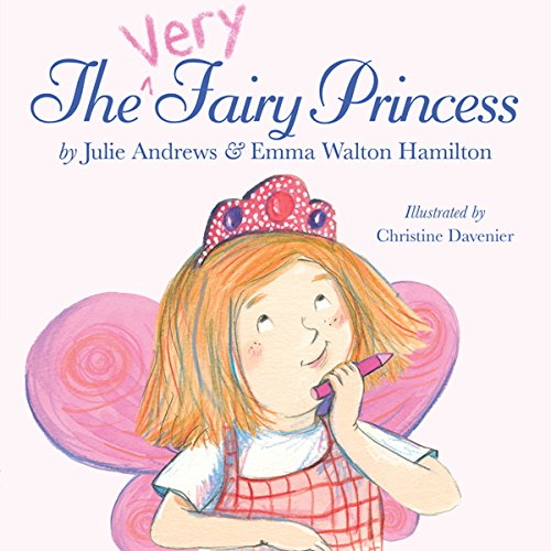 The Very Fairy Princess                   By:                                                                                                                                 Julie Andrews,                                                                                        Emma Walton Hamilton                               Narrated by:                                                                                                                                 Emma Walton Hamilton                      Length: 5 mins     7 ratings     Overall 4.1